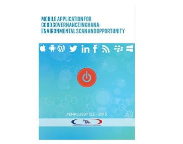 Penplusbytes Publishes Report on Mobile Application for Good Governance in Ghana