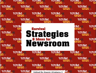 Survival Strategies and Ideas for Newsroom