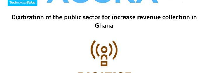 "RSVP Now: August Tech Salon on ""Digitization of the public sector for increase revenue collection in Ghana"""