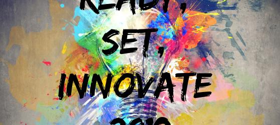 Ready, Set, Innovate 2019