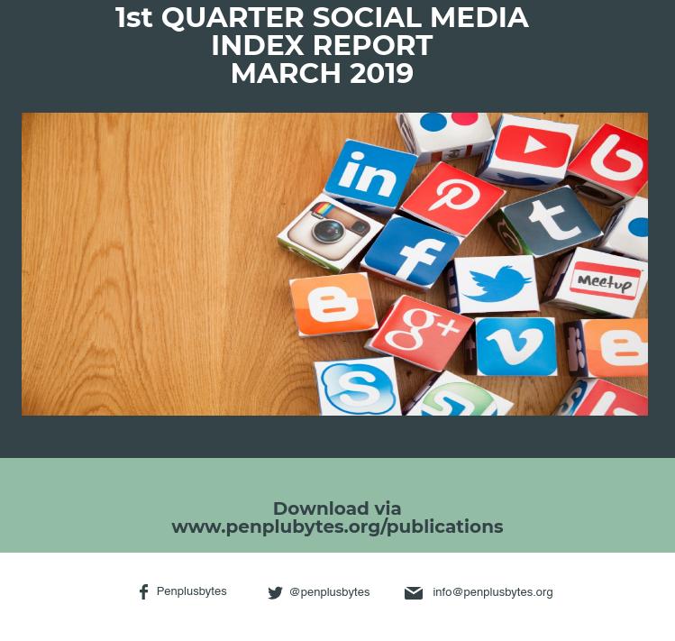 1ST QUARTER SOCIAL MEDIA INDEX REPORT – MARCH 2019