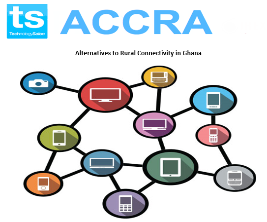 "RSVP Now: July Technology Salon on ""Alternatives to Rural Connectivity in Ghana"""